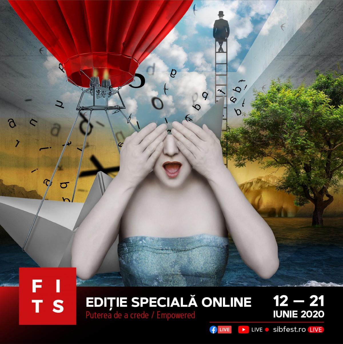 Ediție Specială FITS #online Puterea de a crede - Empowered 12 - 21 iunie 2020 .