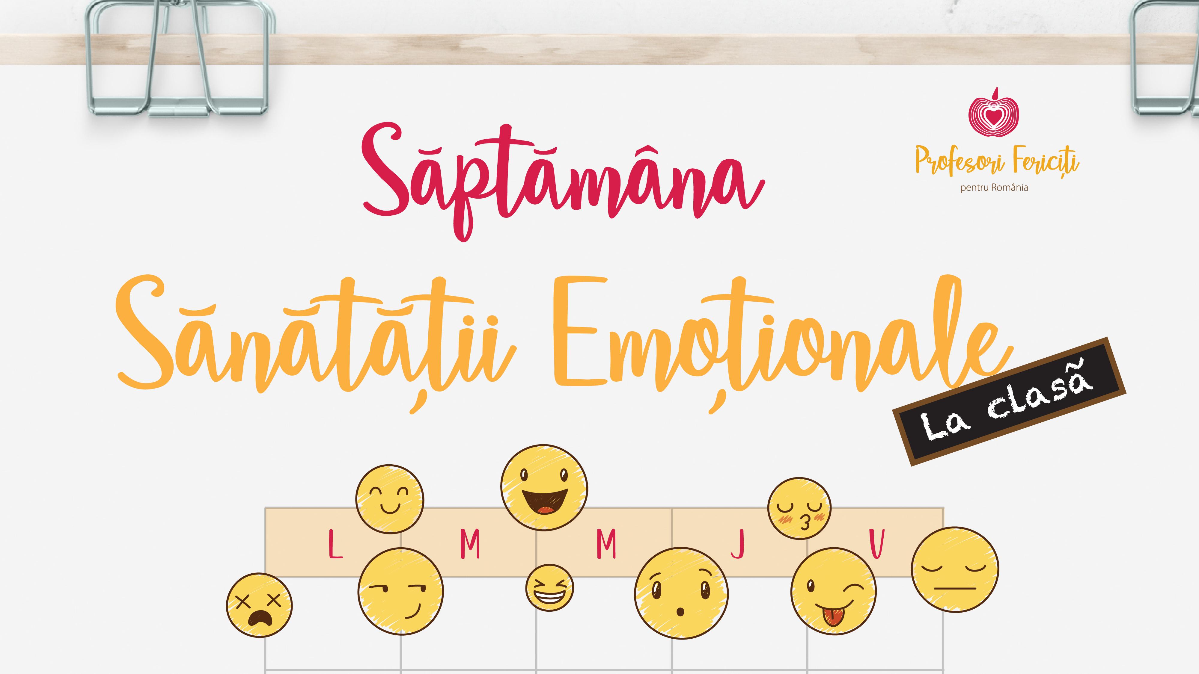 Saptamana Sanatatii Emotionale (1)